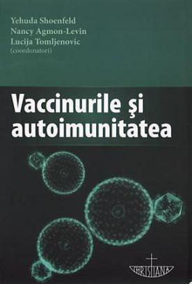 Vaccinurile și Autoimunitatea
